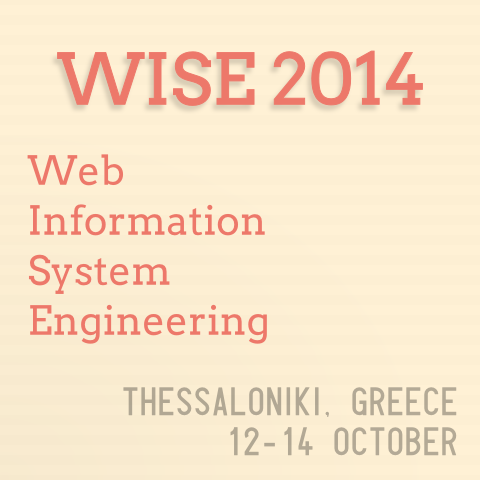 "International conference ""Web Information System Engineering"" – WISE 2014"