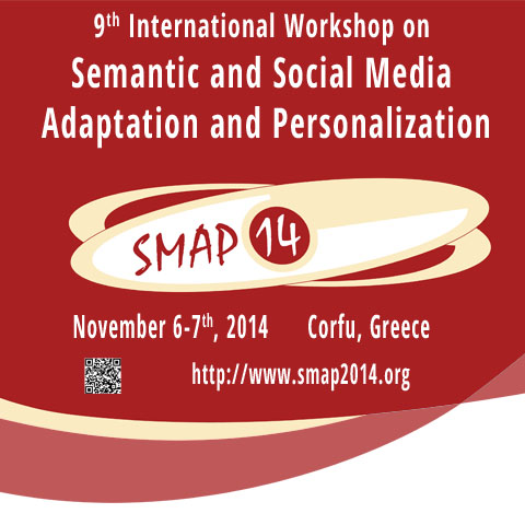 "International workshop ""Semantic and Social Media Adaptation and Personalization"" – SMAP 2014"