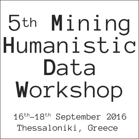 "Διεθνές εργαστήριο ""Mining Humanistic Data Workshop"" – MHDW 2016"